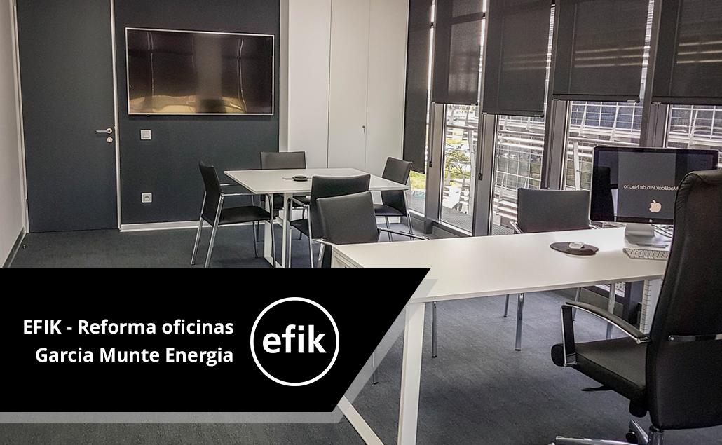 EFIK – Reforma de oficina Garcia Munte Energia